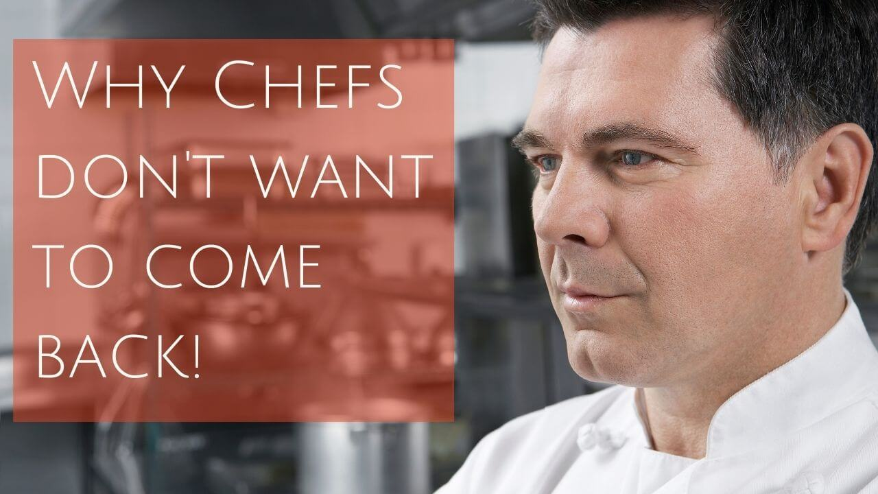 Why Chefs Don't Want to Come Back to the Industry